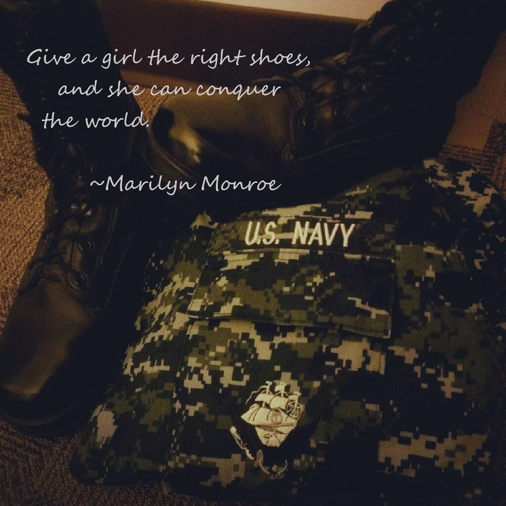 US Navy This is my own picture with a favorite quote by Marilyn Monroe.