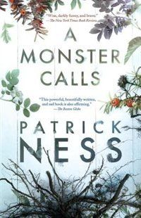 An unflinching, darkly funny, and deeply moving story of a boy, his seriously ill mother, and an unexpected monstrous visitor. A Monster Calls: Inspired By An Idea From Siobhan Dowd by Patrick Ness #IndigoTeen #Fiction