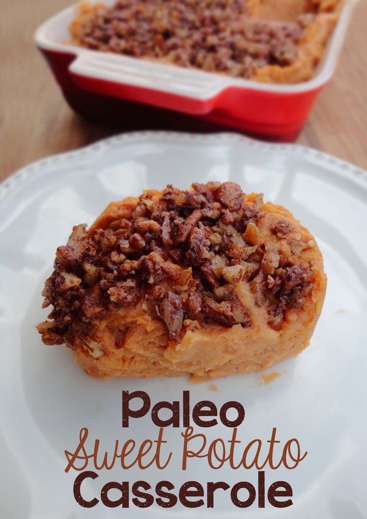 Paleo Sweet Potato Casserole - great for Thanksgiving dinner! www.SodaPopAve.com