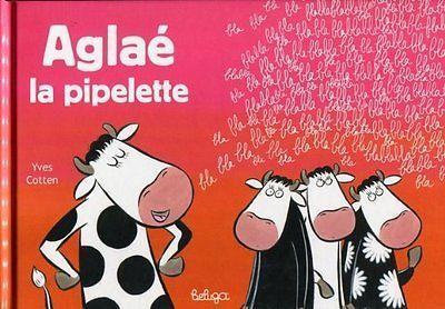 Aglae la Pipelette Edition 2008 Cotten Yves Coop Breizh Cotten Yves (Auteur)