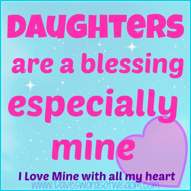I Love My Daughter Quotes For Facebook 2: 84 Best My Daughter Is A Blessing From God Images On