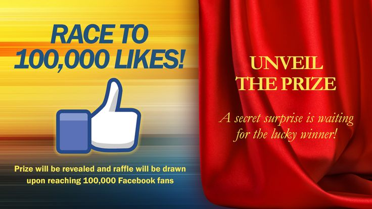 Log on to your Facebook account, enter and get a chance to be the lucky winner! Like our page starting July 28, 2013 and we will reveal the prize once we reached 100,000 likes! Share it with your family and friends to increase your chances of winning.