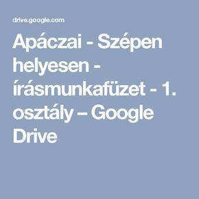 Apáczai - Szépen helyesen - írásmunkafüzet - 1. osztály – Google Drive
