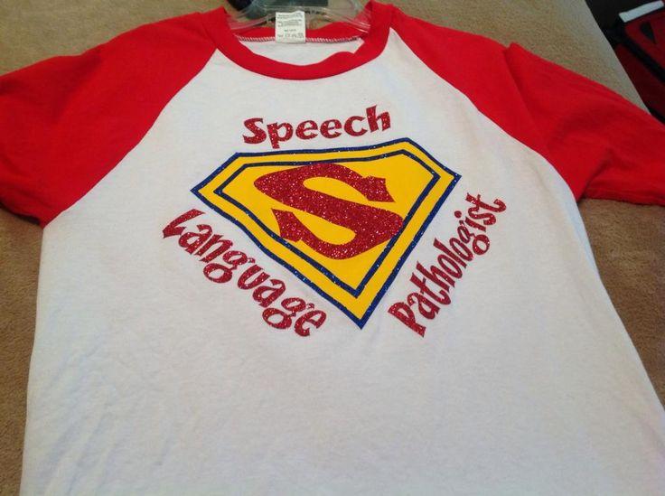 Speech Shirt Superwoman  found at Sassyspeechchick.blogspot.com  Feel free to follow my blog!