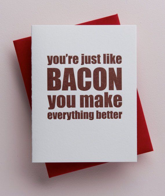 16 Funny Valentines Day Cards Poems V Day Bacon Quotes Sayings
