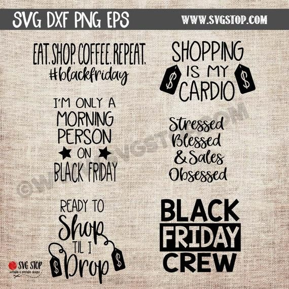 Black Friday Shopping Designs Bundle SVG, DXF, PNG, Eps Cuttable & Printable Clipart Designs for Sil