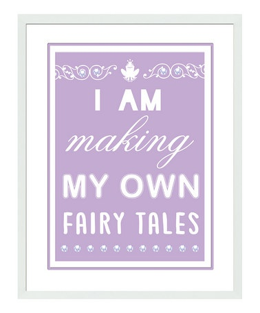 So sweet for a little girl's room!  -  Take a look at this 'I Am Making my Own Fairy Tales' Framed Print by Disney Character Art By PTM Images on #zulily today!