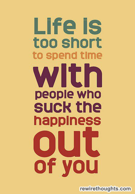 True, true: Life Is Shorts, Remember This, Life Too Shorts, Negative People, Inspiration Quote, Happy People, My Life, So True, True Stories