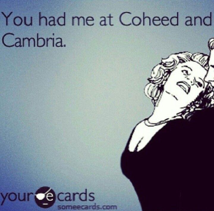 Coheed and Cambria.