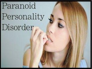 Paranoid Personality Disorder