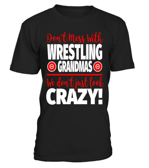 """# Crazy Wrestling Grandma T-Shirt - We Don't Just Look Crazy .  Special Offer, not available in shops      Comes in a variety of styles and colours      Buy yours now before it is too late!      Secured payment via Visa / Mastercard / Amex / PayPal      How to place an order            Choose the model from the drop-down menu      Click on """"Buy it now""""      Choose the size and the quantity      Add your delivery address and bank details      And that's it!      Tags: This t-shirt for…"""