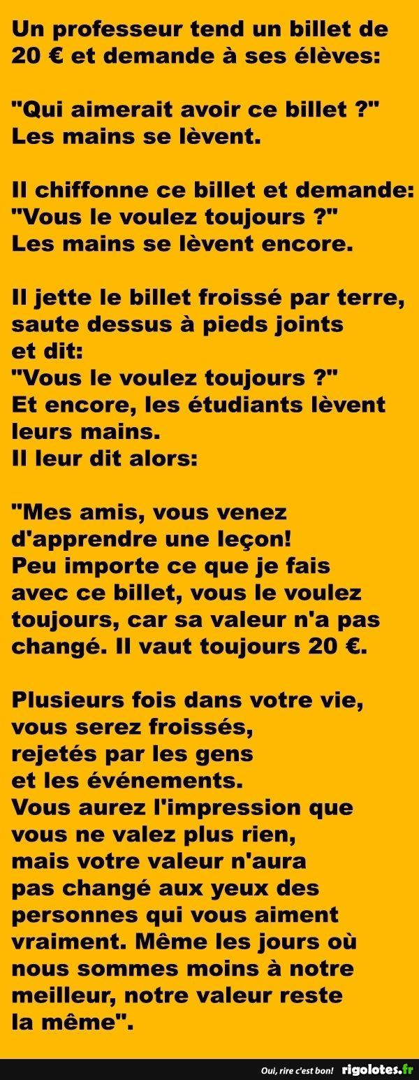Un professeur tend un billet de 20 € et demande à ses élèves... - RIGOLOTES.fr