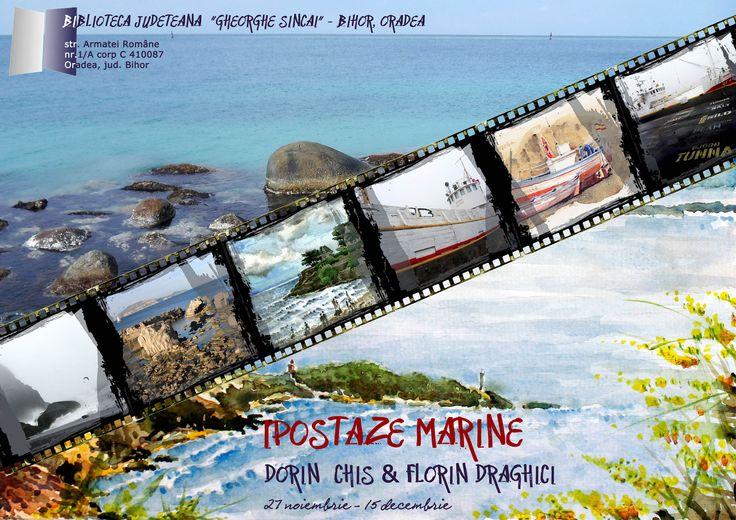Exposition Dorin Chis & Florin Draghici, photo & aquarelle. Catalogue visible online @ http://issuu.com/rozavel/docs/ipostaze_marine_catalog