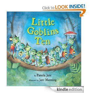 Little Goblins Ten by Pamela Jane. $8.95. Publisher: HarperCollins (November 15, 2011). Author: Pamela Jane. 32 pages