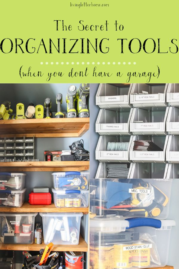 How to organize tools without a garage
