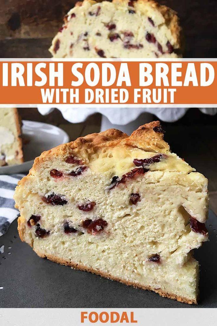 Irish Soda Bread With Dried Fruit Recipe Soda Bread Baking
