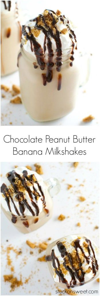Chocolate Peanut Butter Banana Milkshakes are creamy and delicious. This recipe is the best! | stuckonsweet.com