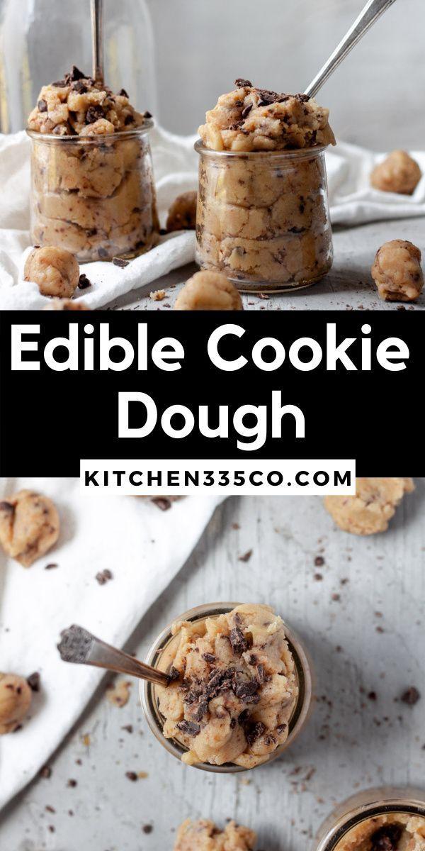 Edible Cookie Dough Kitchen 335 Recipe Edible Cookie Dough Dessert Recipes Easy Cookie Dough