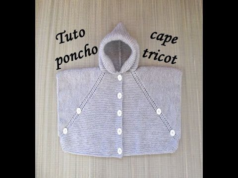 TUTO PONCHO A CAPUCHE TOUTES TAILLES AU TRICOT all sizes easy to knit poncho - YouTube