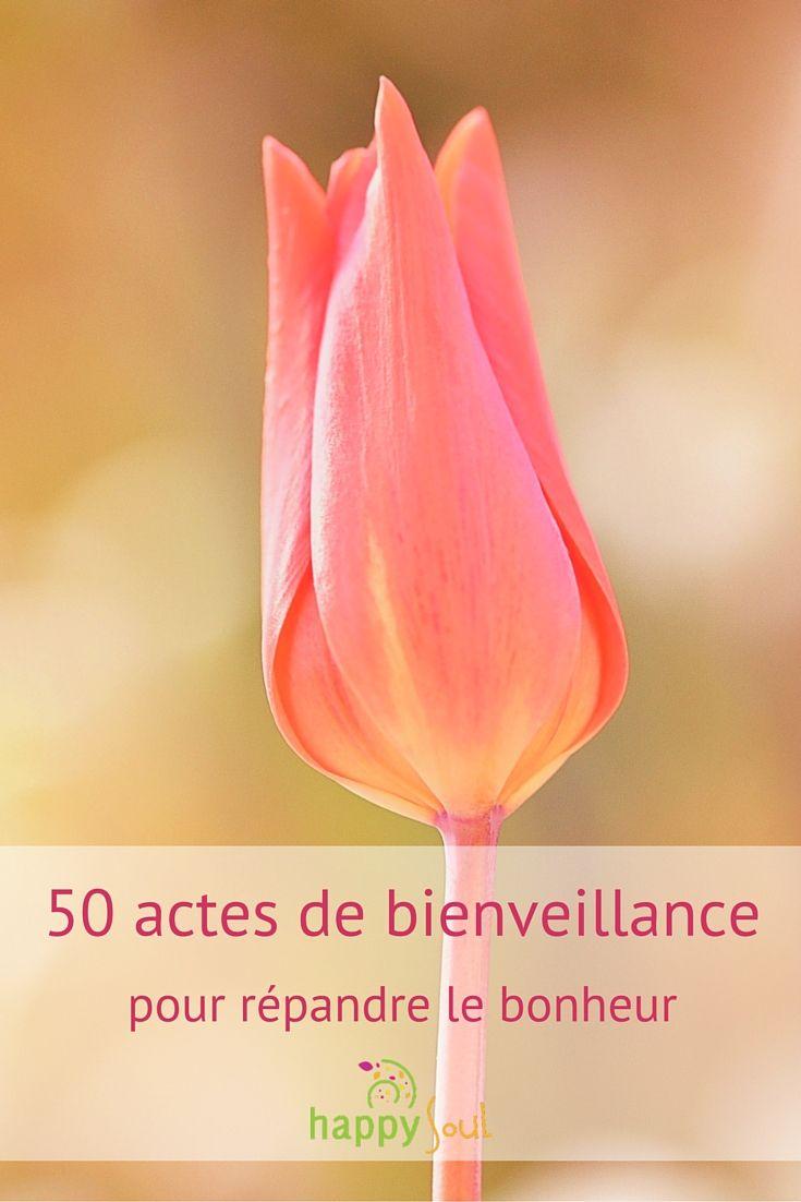 50 actes de bienveillance pour répandre le bonheur - Happy Soul