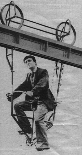 The Suspended Monorail Bicycle, 1892 Think outside the box and who knows what you'll come up with