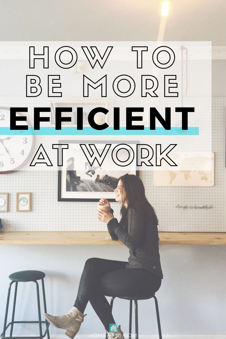 Crush It at Work (and Life) with These Efficiency Tips