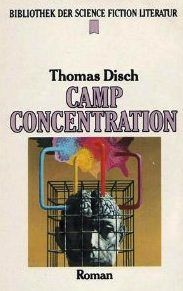 Thomas M. Disch: Camp Concentration - Dystopische Literatur