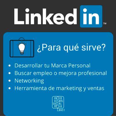 #LinkedIn ¿Para qué sirve? #RedesSociales