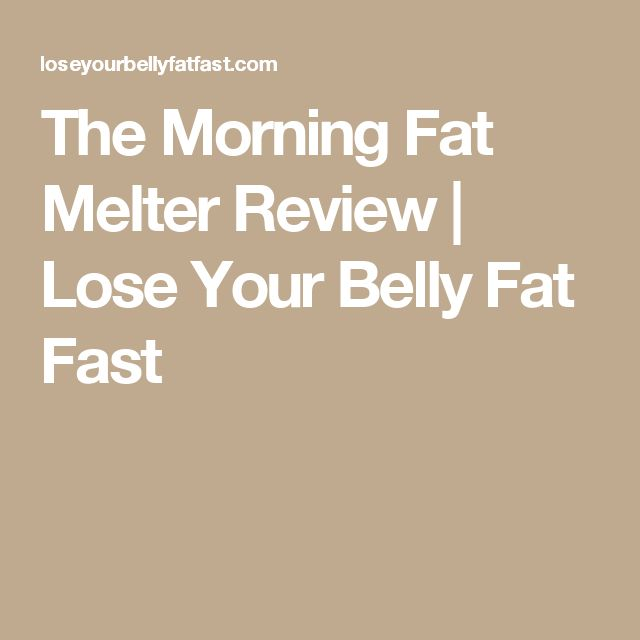 The Morning Fat Melter Review | Lose Your Belly Fat Fast