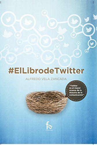 #ElLibrodeTwitter de Alfredo Vela Zancada para Kindle https://www.amazon.es/dp/B01E3Q1ZRS/ref=cm_sw_r_pi_dp_KVqdxbX585ZHX