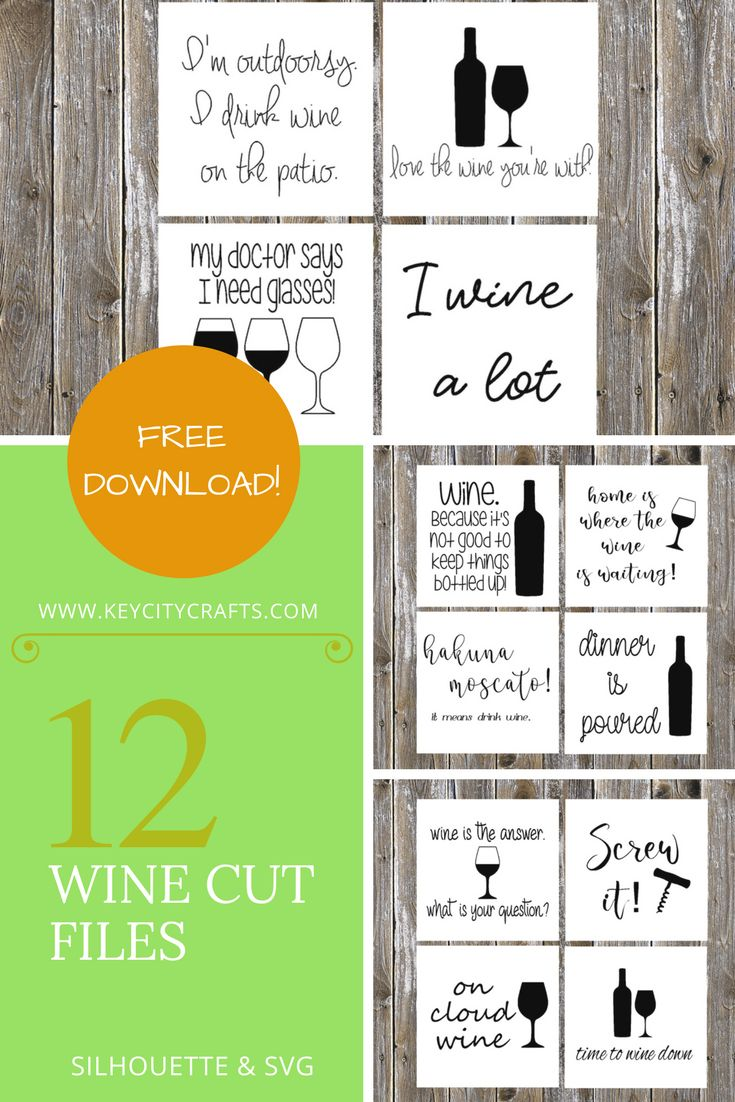 12 Free Wine Sayings. Download for Silhouette or Cricut from Key City Crafts!