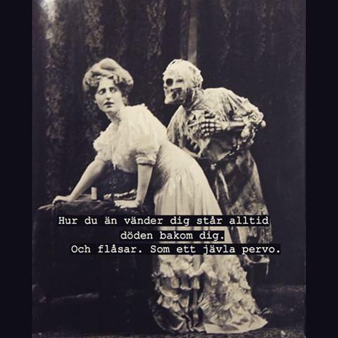 Hahahaha. :) Jaaa, den gamle fan är jävligt efterhängsen...
