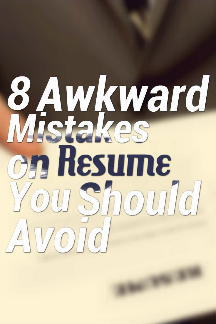 key words for resume%0A   Awkward Mistakes on Resume You Should Avoid via  jobcluster
