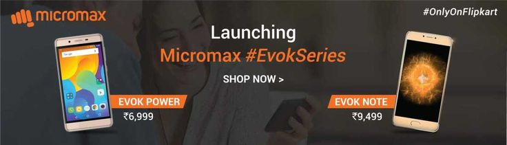 Micromax has launched two new budget Android smartphones in India online on Flipkart – Evok Power and Evok Note. Micromax Evok Power is priced at Rs 6,999 MRP while Evok Note has an MRP price of Rs 9,499. Both these smartphones are powered by Mediatek processors and have 4000mAh batteries on board. 4G VoLTE is …
