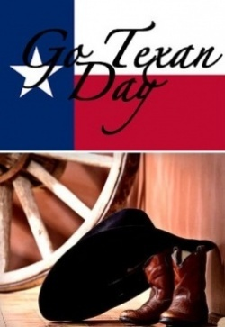 Go Texan Day...start of the Houston Livestock show and rodeo.