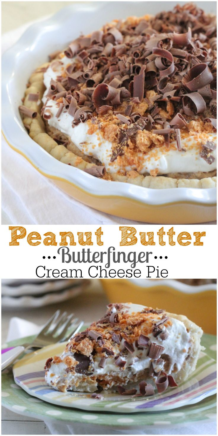 Peanut Butter Butterfinger Cream Cheese Pie! Simple to prepare and the best!! #recipe #baking #pie