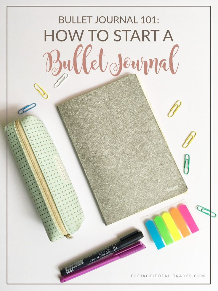 Bullet Journal 101: How to Start a Bullet Journal