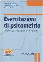 Esercitazioni di psicometria. Problemi ed esercizi svolti e commentati. Con CD-ROM - Areni Alessandra; Scalisi Teresa G.; Bosco Andrea - Libro - Elsevier - - IBS