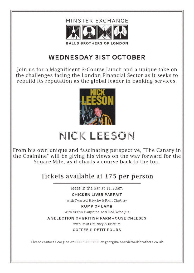 @BallsBrothers of London - Nick Leeson 3 Course Lunch 31st October    http://eventful.com/events/balls-brothers-london-nick-leeson-3-course-lunch-31st-octo-/E0-001-049911529-7