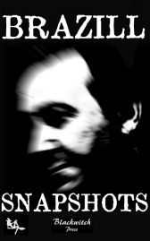 Snapshots - Coming Soon From Blackwitch Press