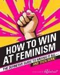 Feminism is all about demanding equality and learning to love yourself. But not too much – men hate that! From the writers of Reductress, the subversive, satirical women's magazine read by over 2.5 million visitors a month, comes How to Win at Feminism: The Definitive Guide to Having It All—And Then Some! This ultimate guide to winning feminism—filled with four-color illustrations, bold graphics, and hilarious photos—teaches readers how to b...