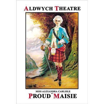 Buyenlarge Aldwych Theatre Presents Miss Alexandra Carlisle as Proud Maisie by Sidney Freshfield Vintage Advertisement Size: