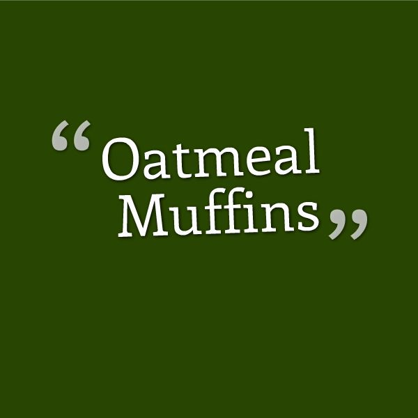 Recipe for Oatmeal Muffins from 1955