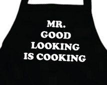 Father Gift Boyfriend Gift Husband Gift For Men Personalized Mens Mr GOOD LOOKING Is COOKING Apron Grilling Gifts For Dad Grill Aprons .