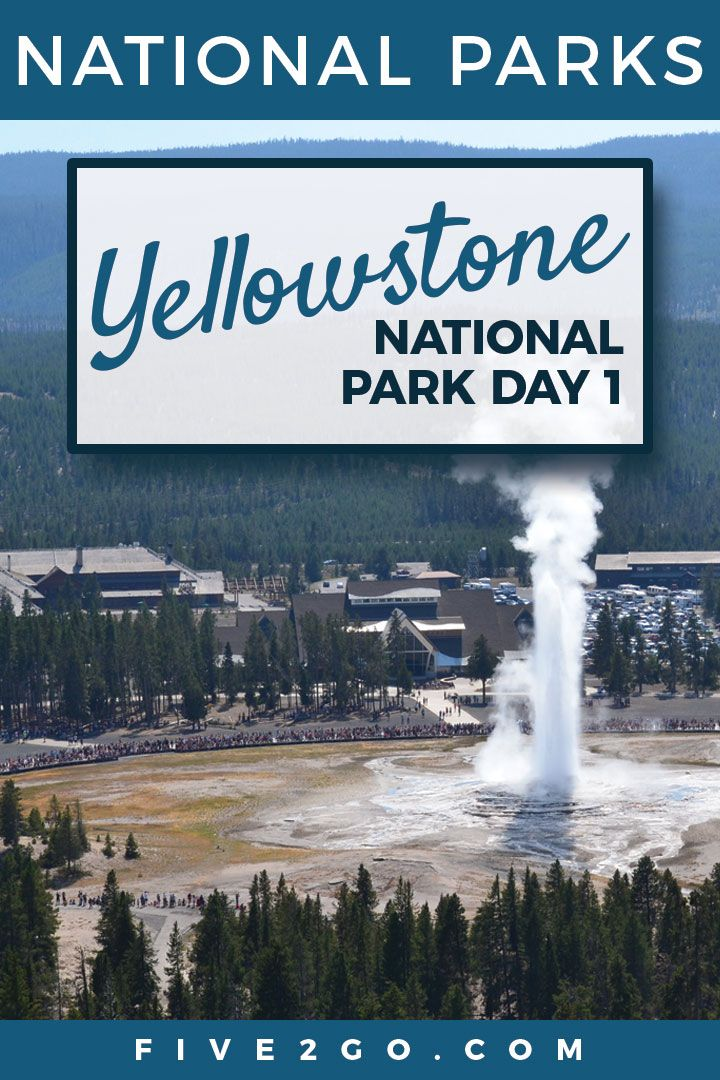 Yellowstone Live-ish Day 1: Geysers Galore! | Five2Go