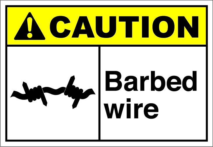 Barbed Wire 1 64 Ansi Safety Signs Caution