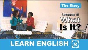 Tanuljunk Angolul! - 4. lecke: What is it?