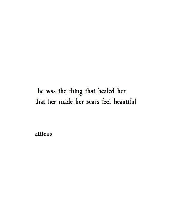 'beautiful scars' @atticuspoetry #atticuspoetry