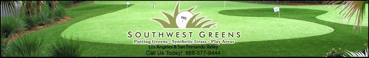 Los Angeles putting greens from Southwest Greens are quality California putting greens that exhibit true ball roll, and require little to no maintenance, making them the sensible choice for artificial turf golf greens in the L.A. area.