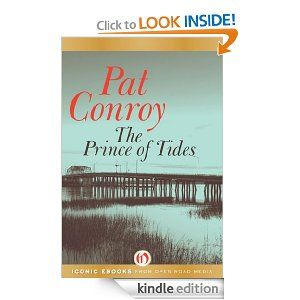The Prince of Tides and anything Pat Conroy although I am disturbed for weeks!
